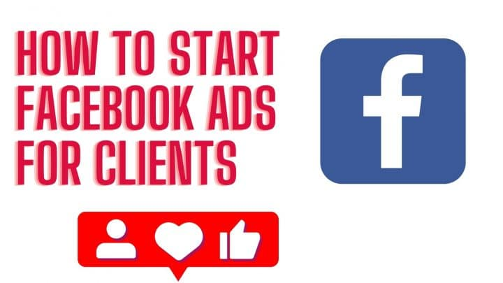 How to start facebook ads for clients